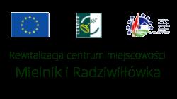 Rewitalizacja centrum miejscowości Mielnik i Radziwiłłówka