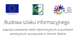 Budowa szlaku informacyjnego w Gminie Mielnik